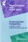 Cover of Protected Cell Companies: A Guide to their Implementation and Use