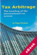 Cover of Tax Arbitrage: The Trawling of the International Tax System (eBook)