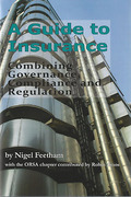 Cover of A Guide to Insurance: Governance, Compliance and Regulation