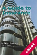 Cover of A Guide to Insurance: Governance, Compliance and Regulation (eBook)