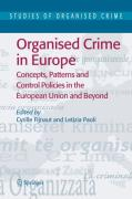 Cover of Organised Crime in Europe: Concepts, Patterns and Control Policies in the European Union and Beyond