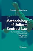 Cover of Methodology of Uniform Contract Law: The UNIDROIT Principles in International Legal Doctrine and Practice