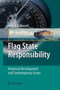Cover of Flag State Responsibility: Historical Development and Contemporary Issues