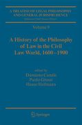 Cover of Treatise of Legal Philosophy and General Jurisprudence: Vol. 9: A History of the Philosophy of Law in the Civil Law World, 1600-1900; Vol. 10: The Philosophers' Philosophy of Law from the Seventeenth Century to our Days.