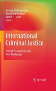 Cover of International Criminal Justice: Critical Perspectives and New Challenges