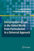 Cover of Interpretation of Law in the Global World: From Particularism to a Universal Approach