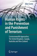 Cover of Human Rights in the Prevention and Punishment of Terrorism: Commonwealth Approaches: The United Kingdom, Canada, Australia and New Zealand