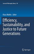 Cover of Efficiency, Sustainability, and Justice to Future Generations