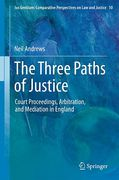 Cover of The Three Paths of Justice: Court Proceedings, Arbitration, and Mediation in England