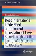 Cover of Does International Trade Need a Doctrine of Transnational Law? Some Thoughts at the Launch of a European Contract Law