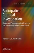 Cover of Anticipative Criminal Investigation: Theory and Counterterrorism Practice in the Netherlands and the United States