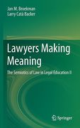 Cover of Lawyers Making Meaning: The Semiotics of Law in Legal Education II
