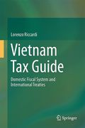 Cover of Vietnam Tax Guide: Domestic Fiscal System and International Treaties