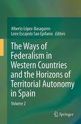 Cover of The Ways of Federalism and The Horizons of the Spanish State of Autonomies