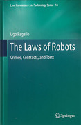 Cover of The Laws of Robots: Crimes, Contracts, and Torts