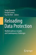 Cover of Reloading Data Protection: Multidisciplinary Insights and Contemporary Challenges