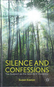 Cover of Silence and Confessions: The Suspect as the Source of Evidence