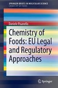 Cover of Chemistry of Foods: EU Legal and Regulatory Approaches