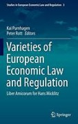Cover of Varieties of European Economic Law and Regulation: Liber Amicorum for Hans Micklitz