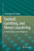 Cover of Football, Gambling and Money Laundering: A Global Criminal Justice Perspective