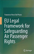 Cover of EU Legal Framework for Safeguarding Air Passenger Rights