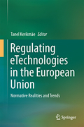 Cover of Regulating eTechnologies in the European Union: Normative Realities and Trends