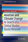 Cover of Aviation and Climate Change: In Search of a Global Market Based Measure