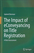 Cover of The Impact of eConveyancing on Title Registration: A Risk Assessment