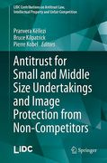 Cover of Antitrust for Small and Middle Size Undertakings and Image Protection from Non-Competitors