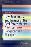 Cover of Law, Economics and Finance of the Real Estate Market: A Perspective of Hong Kong and Singapore