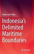 Cover of Indonesia's Delimited Maritime Boundaries