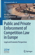 Cover of Public and Private Enforcement of Competition Law in Europe: Legal and Economic Perspectives