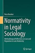 Cover of Normativity in Legal Sociology: Methodological Reflections on Law and Regulation in Late Modernity