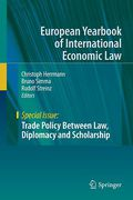 Cover of Trade Policy Between Law, Diplomacy and Scholarship: Liber Amicorum in Memoriam Horst G. Krenzler