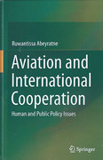 Cover of Aviation and International Cooperation: Human and Public Policy Issues
