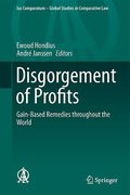 Cover of Disgorgement of Profits: Gain-Based Remedies Throughout the World