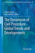 Cover of The Dynamism of Civil Procedure: Global Trends and Developments