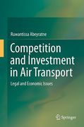 Cover of Competition and Investment in Air Transport: Legal and Economic Issues
