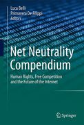 Cover of Net Neutrality Compendium: Human Rights, Free Competition and the Future of the Internet
