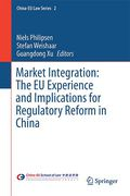 Cover of Market Integration: The EU Experience and Implications for Regulatory Reform in China
