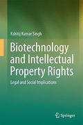 Cover of Biotechnology and Intellectual Property Rights: Legal and Social Implications