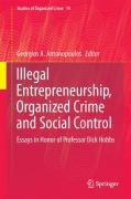 Cover of Illegal Entrepreneurship, Organized Crime and Social Control: Essays in Honor of Professor Dick Hobbs