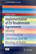 Cover of Implementation of EU Readmission Agreements: Identity Determination Dilemmas and the Blurring of Rights