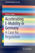 Cover of Accelerating E-Mobility in Germany: A Case for Regulation