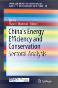 Cover of China's Energy Efficiency and Conservation: Sectoral Analysis