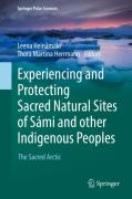 Cover of Experiencing and Protecting Sacred Natural Sites of Sami and Other Indigenous Peoples: The Sacred Arctic