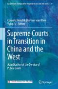 Cover of Supreme Courts in Transition in China and the West: Adjudication at the Service of Public Goals