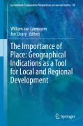 Cover of The Importance of Place: Geographical Indications as a Tool for Local and Regional Development