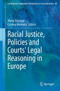 Cover of Racial Justice, Policies and Courts' Legal Reasoning in Europe