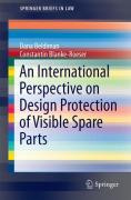 Cover of Design Law Protection of Component Parts in the EU and the Us: Considerations Towards a Compromise